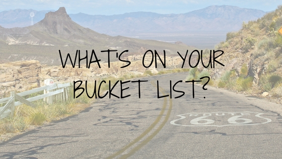 whats-on-your-bucket-list