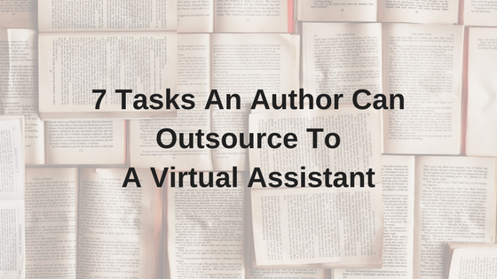 7-tasks-an-author-can-outsource-to-a-virtual-assistant-1