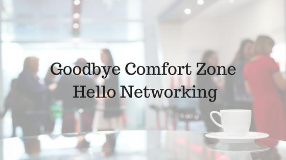 goodbye-comfort-zonehello-networking-3